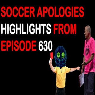 Best of Soccer Apologies with Coach Cameron