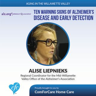 2/28/17: Alice Liepnieck on the Ten Warning Signs of Alzheimer's Disease and Early Detection
