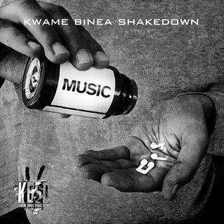 Kwame Binea Shakedown: Music