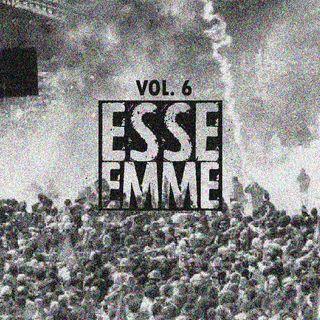 ESSE EMME - VOL. 6
