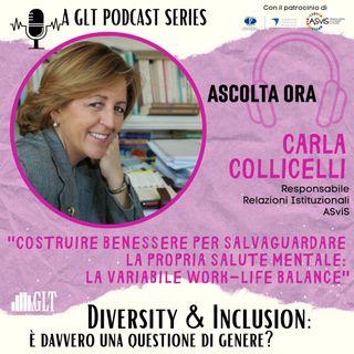 15. Costruire benessere per salvaguardare la propria salute mentale: la variabile work-life balance, con Carla Collicelli