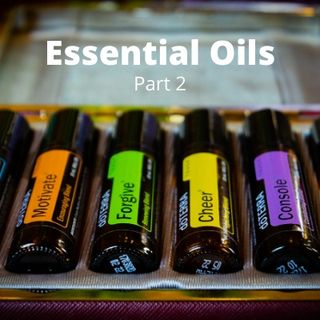 TSP Health: Essential Oils, Part 2