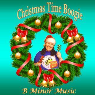 Christmas Time Boogie - B Minor Music