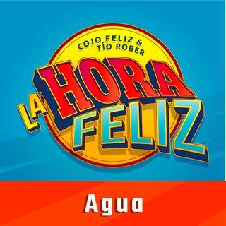 La Hora Feliz: Agua ft. Alan Saldaña
