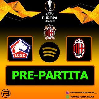 PRE-PARTITA | LILLE-MILAN