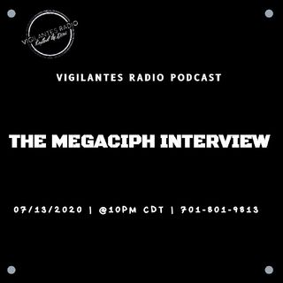 The Megaciph Interview.
