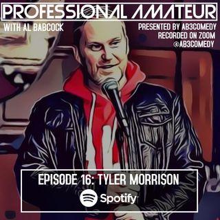 EP 16: Tyler Morrison