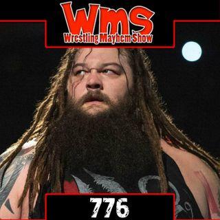 I'm On A 90 Day Mindset | Wrestling Mayhem Show 776