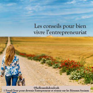 Episode 5 : Conseils pour devenir entrepreneur