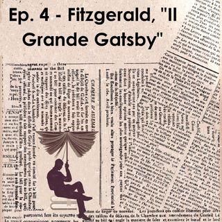 """Ep. 4 - Fitzgerald, """"Il Grande Gatsby"""""""