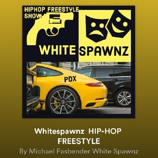 Episode 12 - Whitespawnz HIPHOP PORTLAND /DETROIT