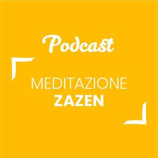 #71 - Meditazione Zazen | Buongiorno Felicità!