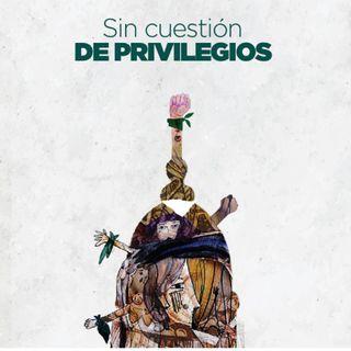 Sin cuestión de privilegio