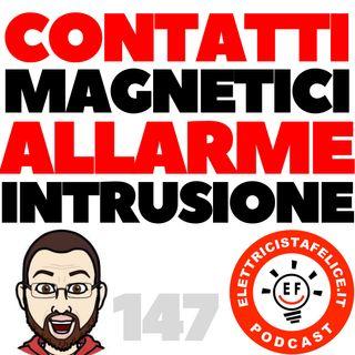 147 Contatti magnetici allarme intrusione