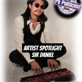 Artist Spotlight - Sir Daniel | @SirDanielsd