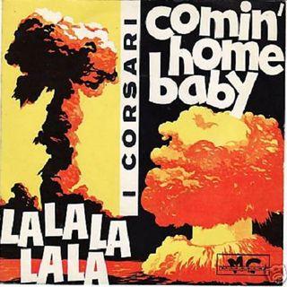I Corsari - Comin' home baby