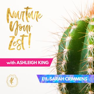 #NurtureYourZest Episode 11 with special guest Sarah Crimmens #Halloween