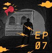 EP 07 - A Verdadeira Missão - Romulo Kiffer