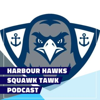 Harbour Hawks Squawk Tawk June 6