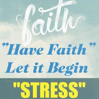 Stress Ep 36