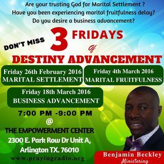 3 Fridays of Destiny Advancement Encounter - Marital Settlement