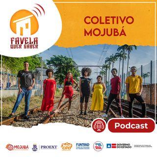 Coletivo Mojubá no Favela Quer Saber - Temporada 1 - Ep#1