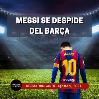 3. Messi se despide del Barça y los incendios continúan en California | Ago. 26, 2021