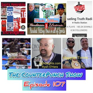 The CounterPunch Show Ep 107: Wilder/Ortiz Recap, Is Oscar Being Dirty, GCP CEO Prison Bound, Haney Team Trouble and More