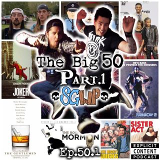 Ep 50 - The Big 50 PT1