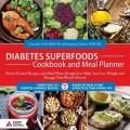 Diabetes Superfoods Cookbook and Meal Planner with guest Stephanie Dunbar, MPH, RD