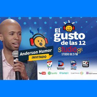 El Gusto de las 12 Episodio 47- Septiembre 3-2019 Anderson Hernandez
