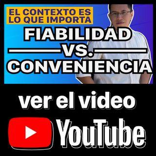 Fiabilidad vs  Conveniencia ||73/365