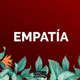 Ep10 - Empatía