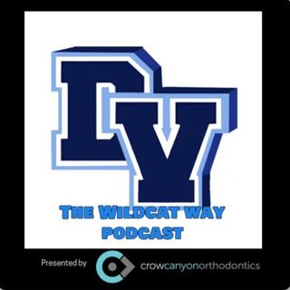 EP 32 The Wildcat Way Podcast with Sukhmani Bal, DVHS C/O 2011
