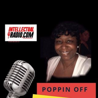 Poppin Off With Cheryl Sistrunk