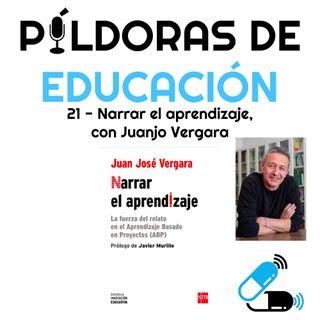 PDE21 - Narrar el aprendizaje, con Juanjo Vergara