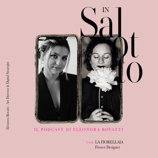 030 #insalottocon - La Fiorellaia - Flower Designer