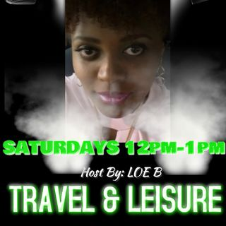 Travel And Leisure With Loe B.