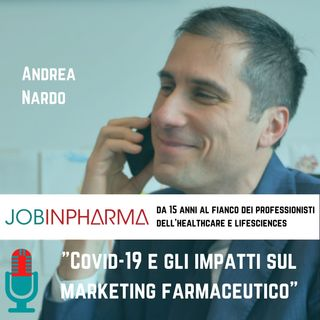 Andrea Nardo, Covid-19 e gli impatti sul marketing farmaceutico