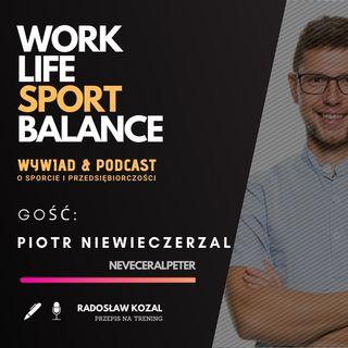 Gość 6#  - Piotr Niewieczerzal (Szwecja)