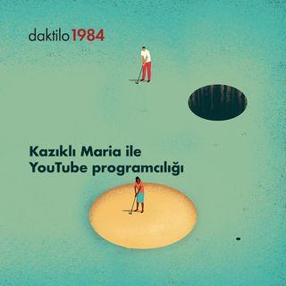 Kazıklı Maria ile Youtube Programcılığı | Kazıklı Maria & Büsra Cebeci | Keyfî Gündem #20