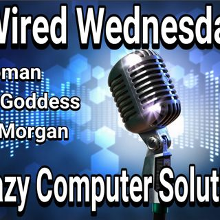 Gadget Goddess & Cat Woman 2 Year Anniversary (Podcast)| Special Guest | Wired Wednesday 10/9/2019