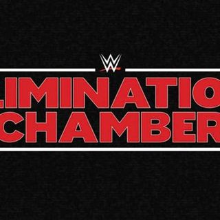 Elimination chamber preview