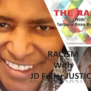 THE RANT with Barbara Rose Brooker with JD Fuller (Justice) 6_11_20
