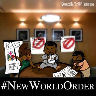 Episode 401: #NewWorldOrder