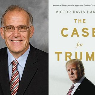 "Victor Davis Hanson: ""The Case For Trump"""
