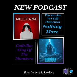 Nothing More: The Stories We Tell Ourselves & Godzilla KOTM
