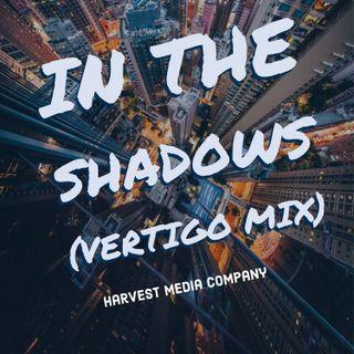 In The Shadows (Vertigo Mix)