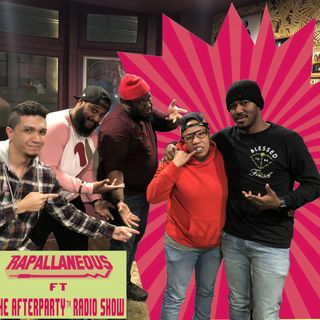 Rapallaneous Interview 3 (Featuring The Afterparty Radioshow)