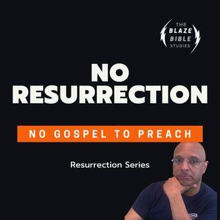 No Resurrection (Resurrection Series) Part 2